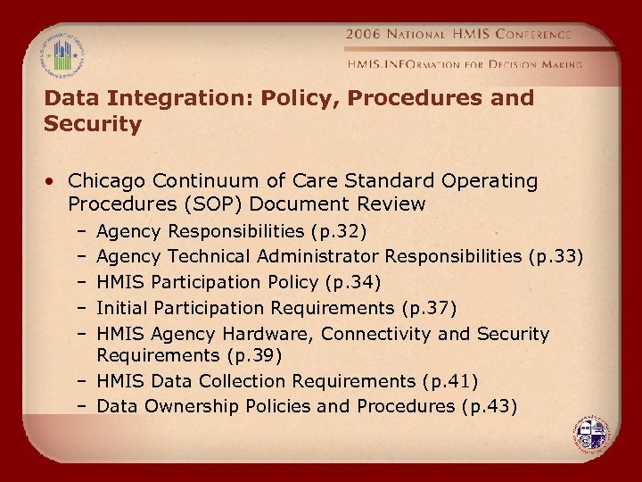 Data Integration: Policy, Procedures and Security • Chicago Continuum of Care Standard Operating Procedures