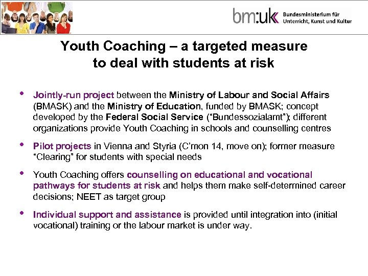 Youth Coaching – a targeted measure to deal with students at risk • Jointly-run