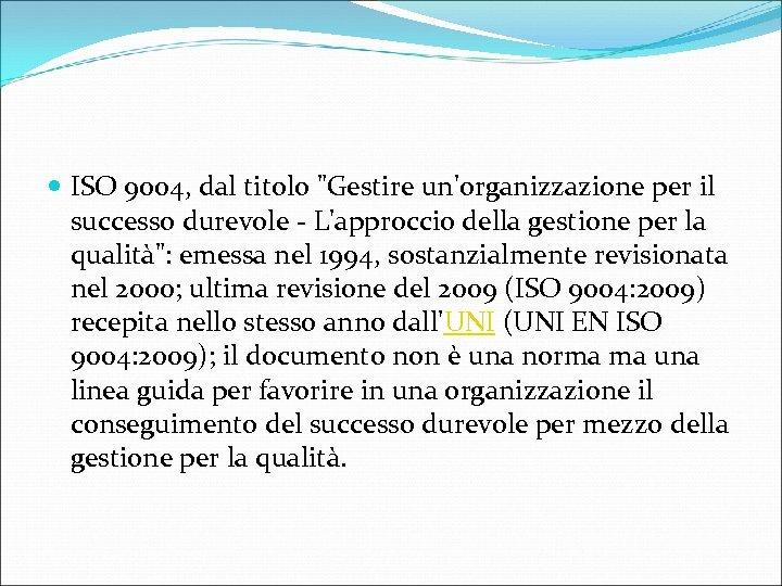 ISO 9004, dal titolo