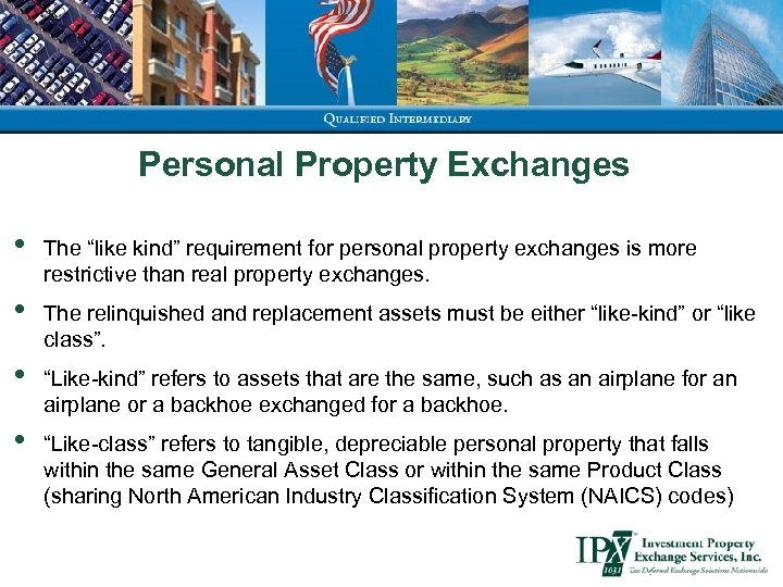 """Personal Property Exchanges • The """"like kind"""" requirement for personal property exchanges is more"""