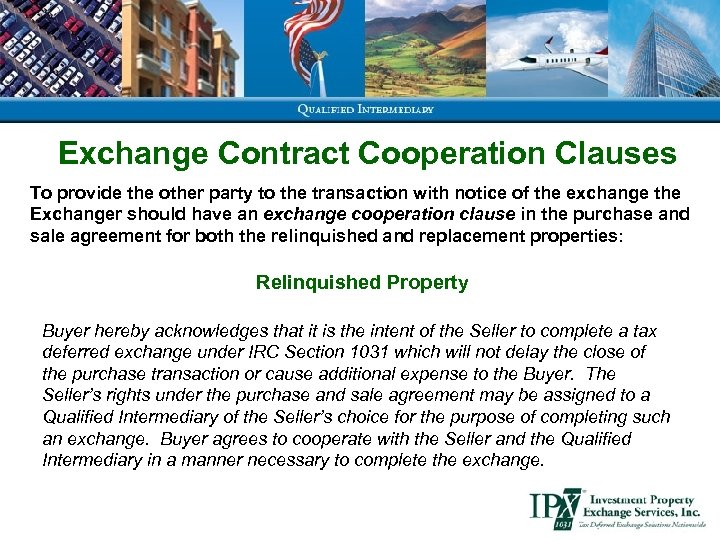 Exchange Contract Cooperation Clauses To provide the other party to the transaction with notice
