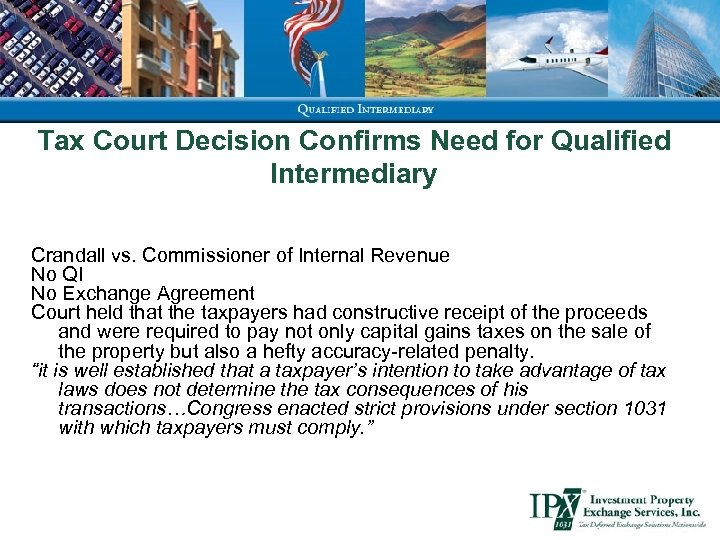Tax Court Decision Confirms Need for Qualified Intermediary Crandall vs. Commissioner of Internal Revenue