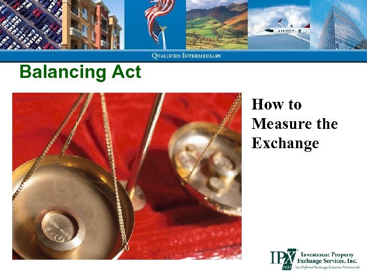 Balancing Act How to Measure the Exchange