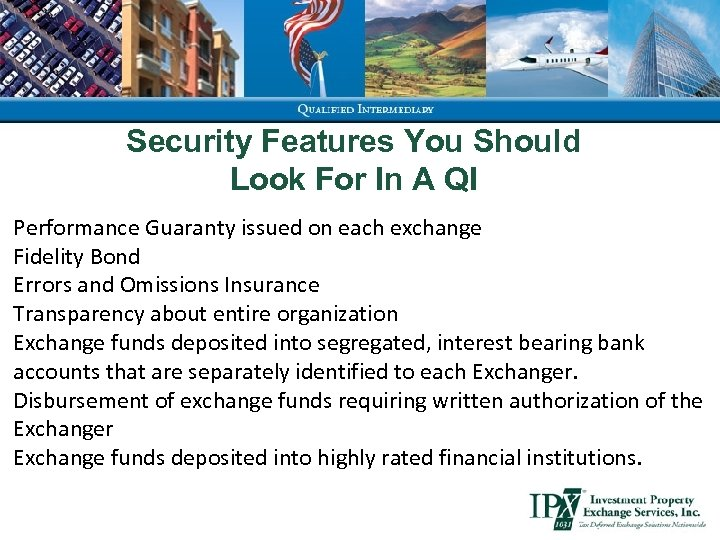 Security Features You Should Look For In A QI Performance Guaranty issued on each