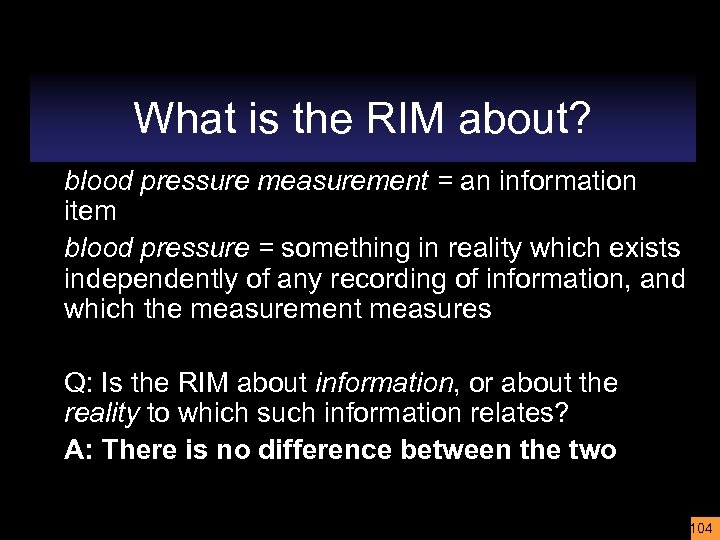 What is the RIM about? blood pressure measurement = an information item blood pressure