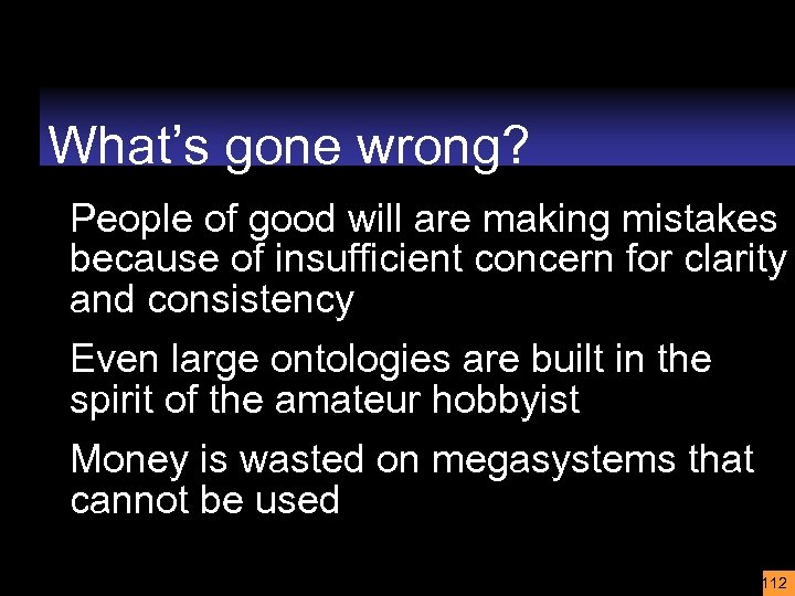 What's gone wrong? People of good will are making mistakes because of insufficient concern