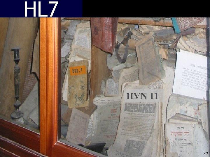 HL 7 HVN 11 72