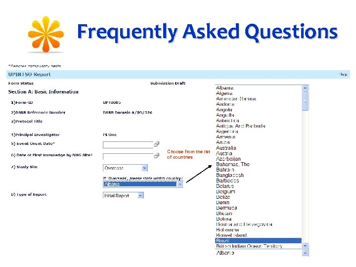 Frequently Asked Questions Choose from the list of countries