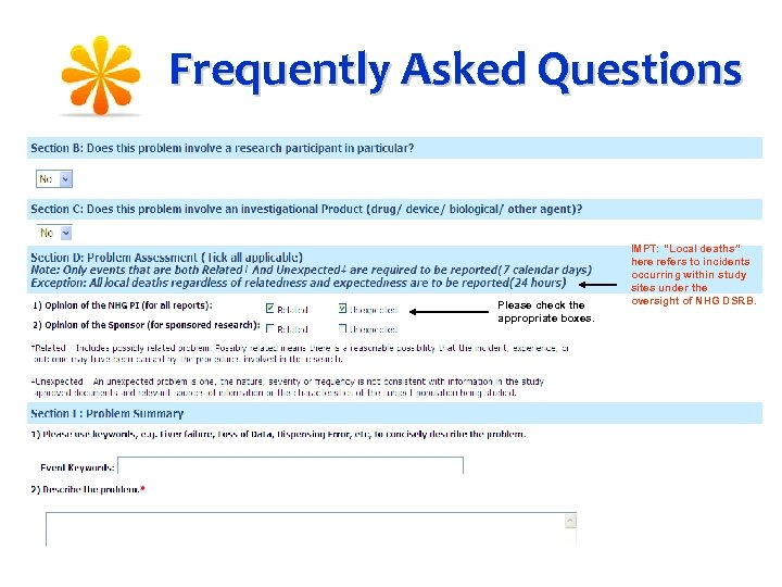"Frequently Asked Questions Please check the appropriate boxes. IMPT: ""Local deaths"" here refers to"
