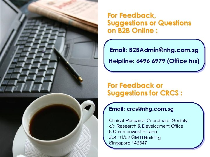 For Feedback, Suggestions or Questions on B 2 B Online : Email: B 2