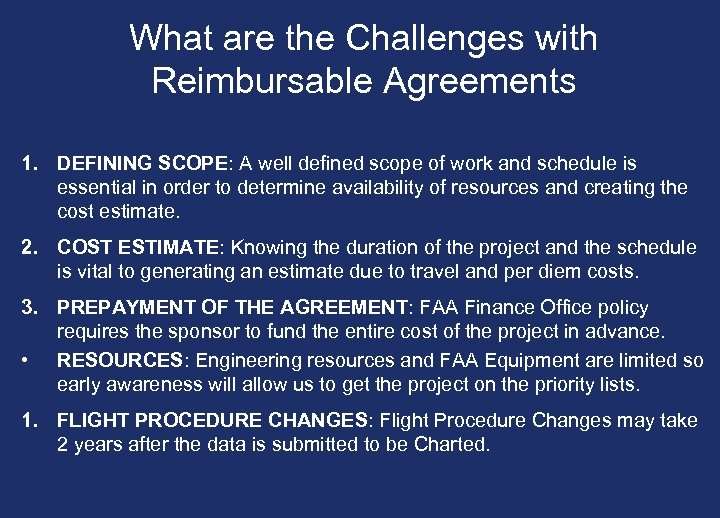 What are the Challenges with Reimbursable Agreements 1. DEFINING SCOPE: A well defined scope