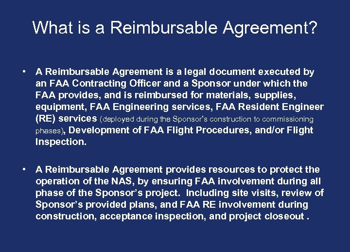 What is a Reimbursable Agreement? • A Reimbursable Agreement is a legal document executed