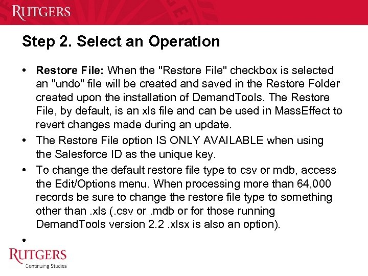 Step 2. Select an Operation • Restore File: When the