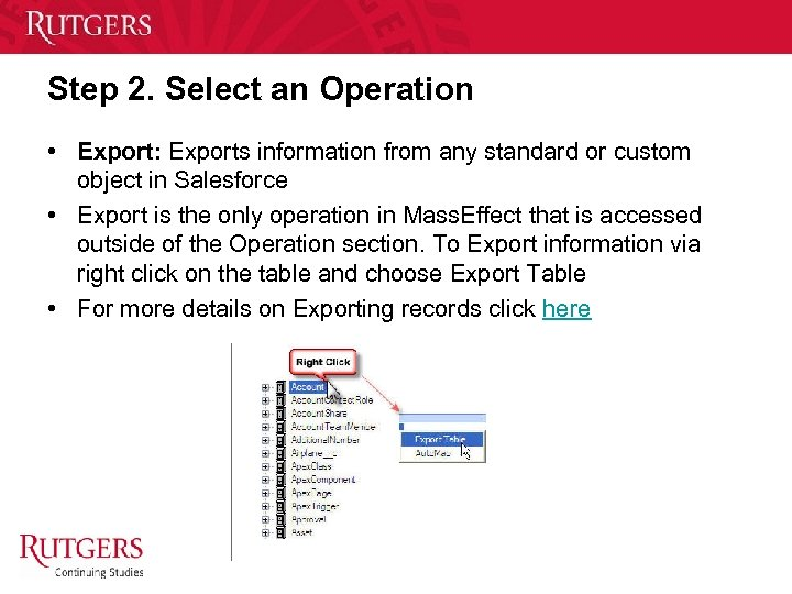 Step 2. Select an Operation • Export: Exports information from any standard or custom