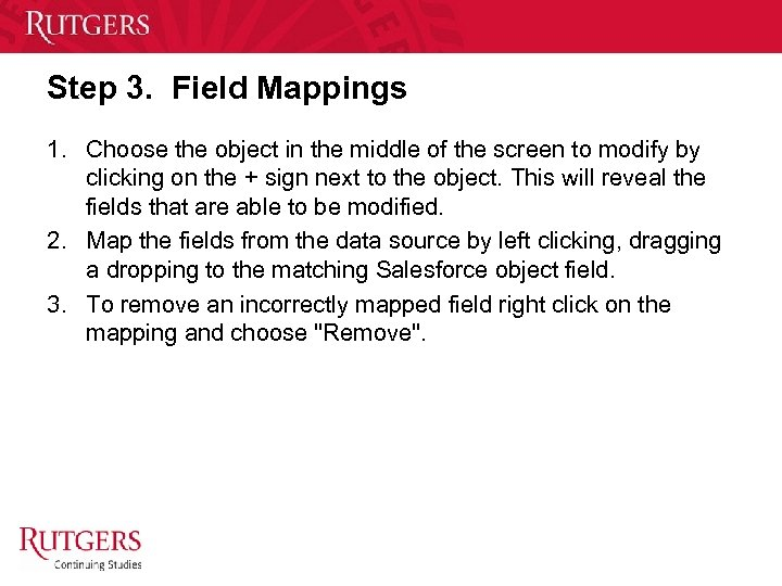 Step 3. Field Mappings 1. Choose the object in the middle of the screen