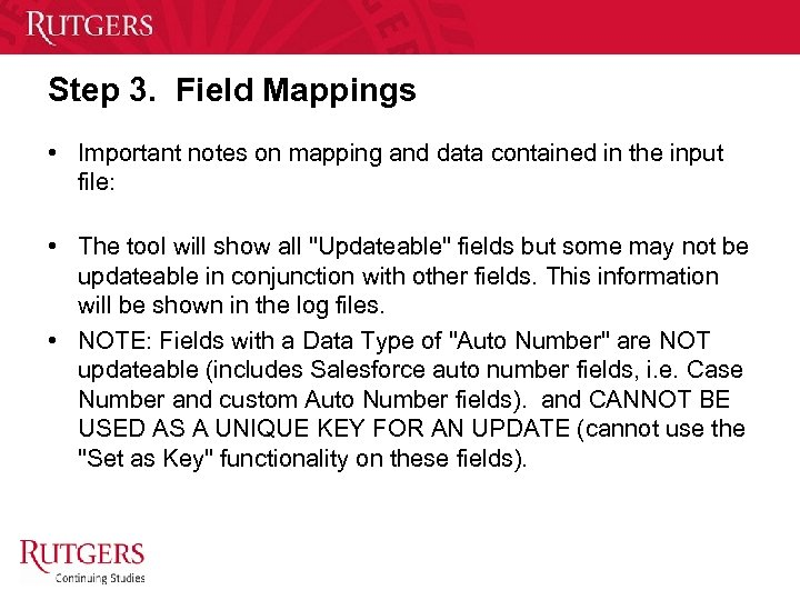 Step 3. Field Mappings • Important notes on mapping and data contained in the