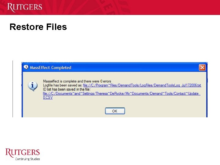 Restore Files Unit Name