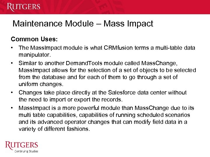 Maintenance Module – Mass Impact Common Uses: • The Mass. Impact module is what