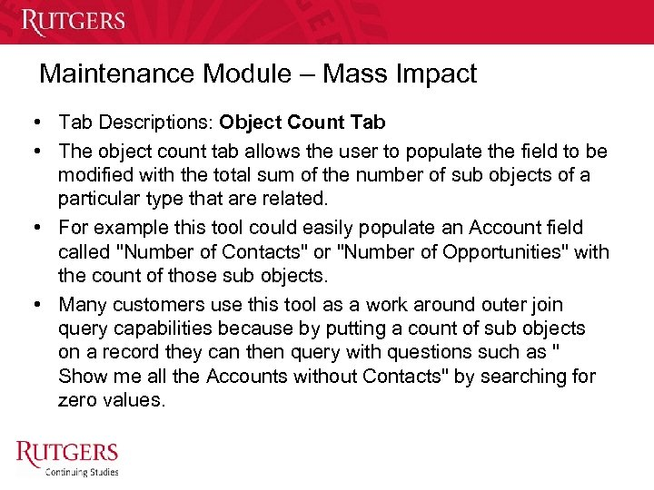 Maintenance Module – Mass Impact • Tab Descriptions: Object Count Tab • The object