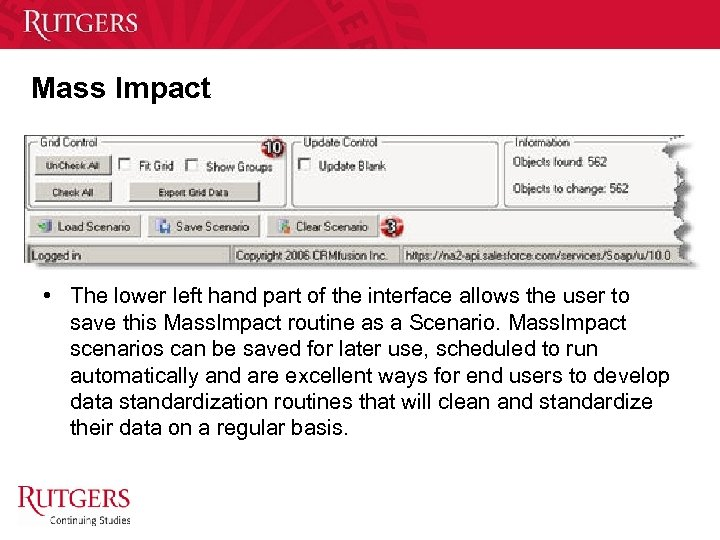 Mass Impact • The lower left hand part of the interface allows the user