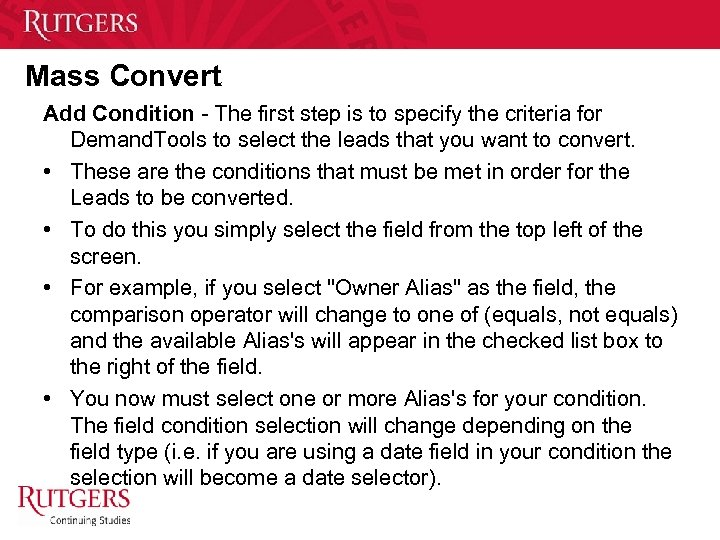 Mass Convert Add Condition - The first step is to specify the criteria for