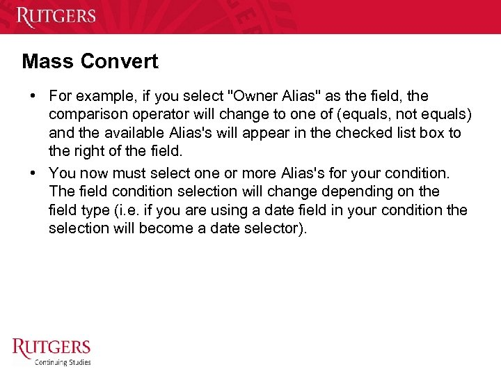 Mass Convert • For example, if you select