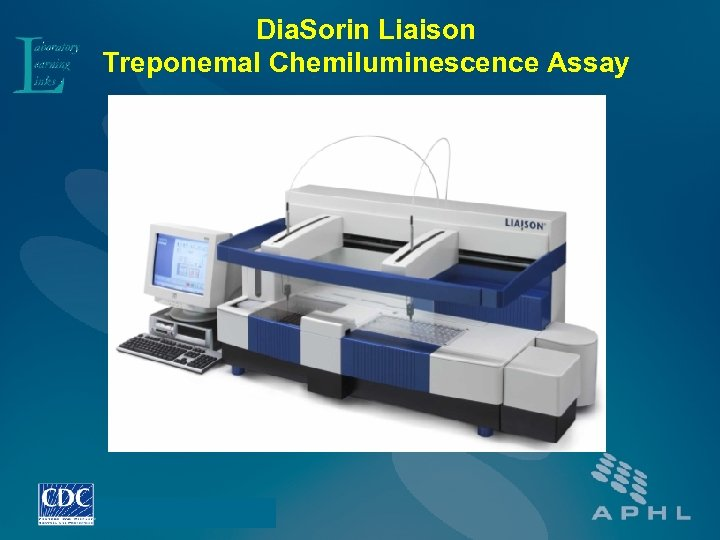 Dia. Sorin Liaison Treponemal Chemiluminescence Assay