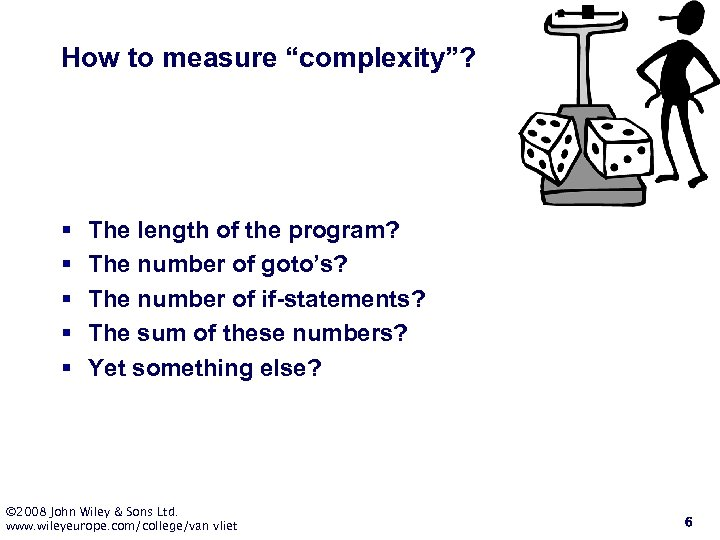 """How to measure """"complexity""""? § § § The length of the program? The number"""