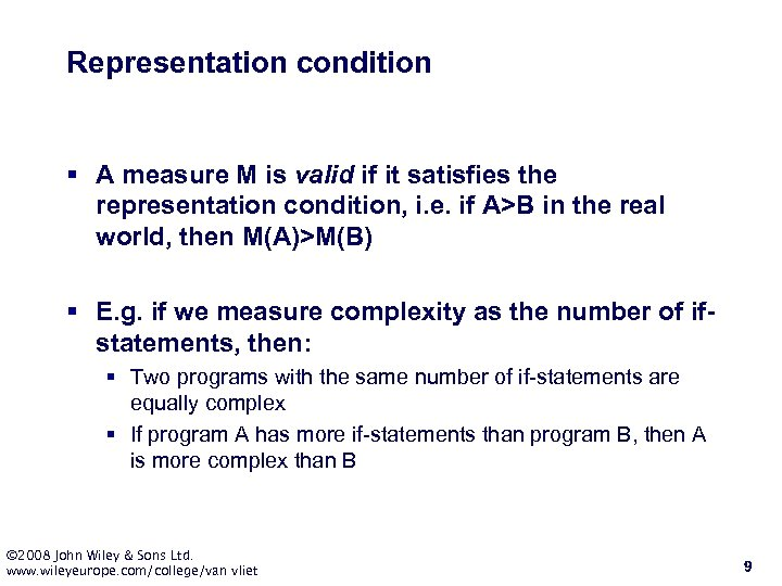 Representation condition § A measure M is valid if it satisfies the representation condition,