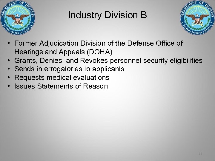Industry Division B • Former Adjudication Division of the Defense Office of Hearings and