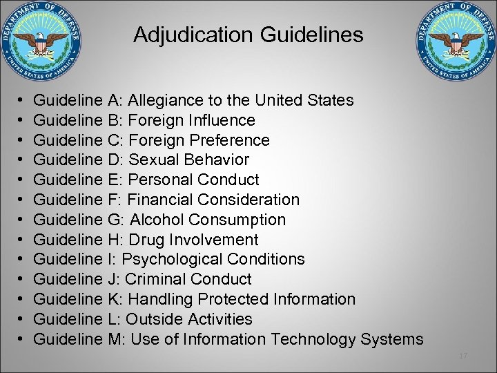 Adjudication Guidelines • • • • Guideline A: Allegiance to the United States Guideline