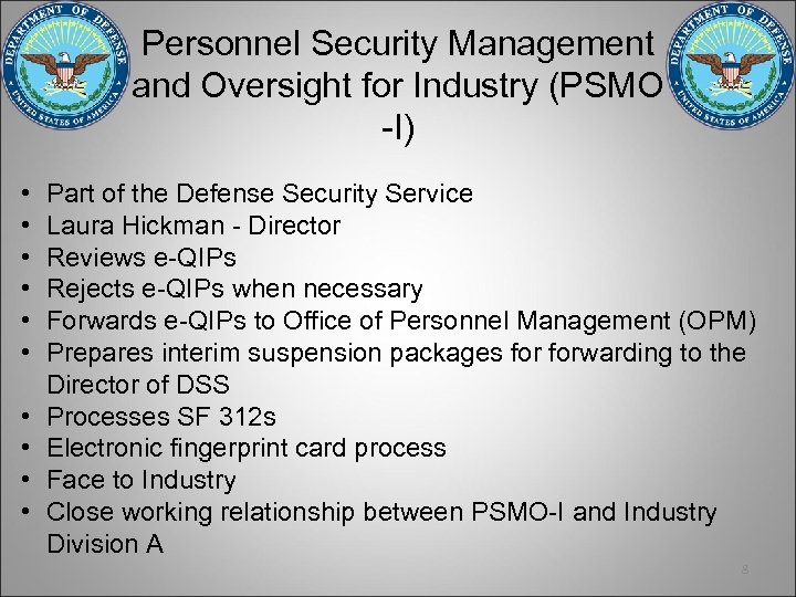 Personnel Security Management and Oversight for Industry (PSMO -I) • • • Part of