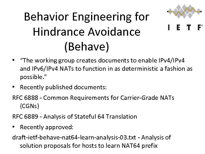 """Behavior Engineering for Hindrance Avoidance (Behave) • """"The working group creates documents to enable"""