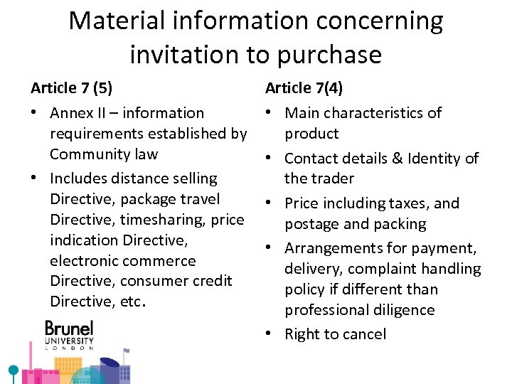 Material information concerning invitation to purchase Article 7 (5) • Annex II – information