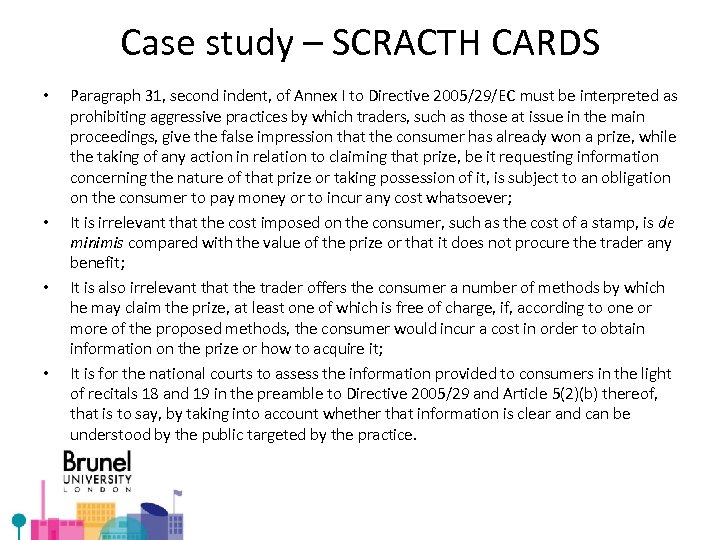 Case study – SCRACTH CARDS • • Paragraph 31, second indent, of Annex I