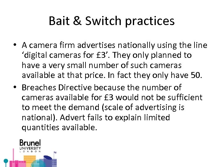 Bait & Switch practices • A camera firm advertises nationally using the line 'digital