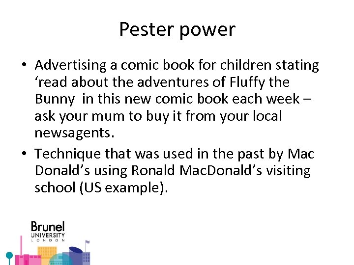 Pester power • Advertising a comic book for children stating 'read about the adventures