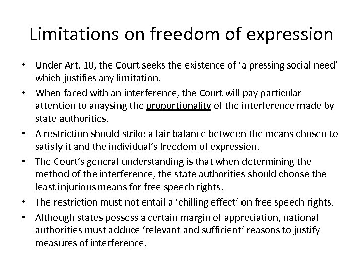 is it justified to restrict freedom of expression Mr calver challenged this decision arguing that it breached his right to freedom expression under article the key question in both cases was the extent to which political speech can be restricted in other words were the decisions of the adjudication panel for wales and the racc justified under.