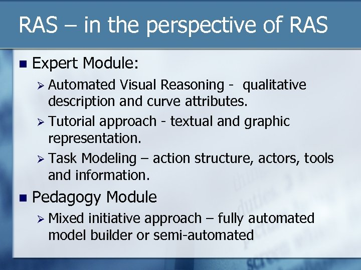 RAS – in the perspective of RAS n Expert Module: Ø Automated Visual Reasoning