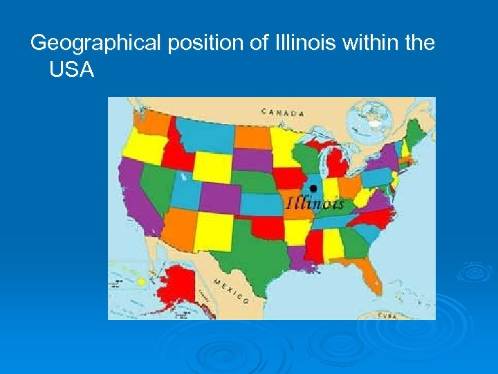 Geographical position of Illinois within the USA