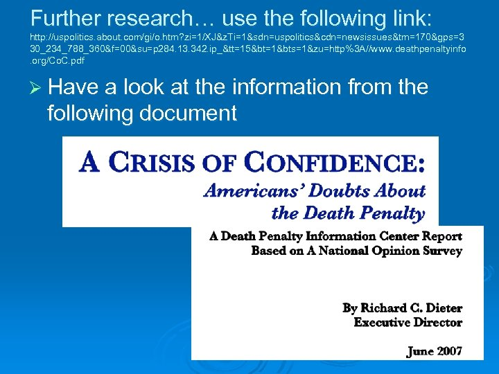 Further research… use the following link: http: //uspolitics. about. com/gi/o. htm? zi=1/XJ&z. Ti=1&sdn=uspolitics&cdn=newsissues&tm=170&gps=3 30_234_788_360&f=00&su=p