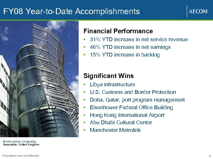 FY 08 Year-to-Date Accomplishments Financial Performance § 31% YTD increase in net service revenue