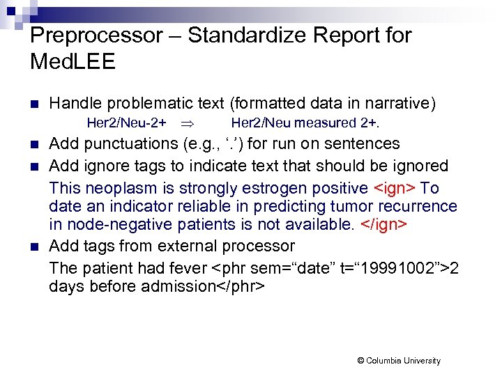 Preprocessor – Standardize Report for Med. LEE n Handle problematic text (formatted data in