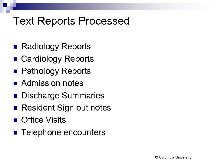 Text Reports Processed n n n n Radiology Reports Cardiology Reports Pathology Reports Admission