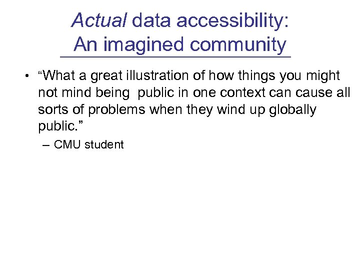 "Actual data accessibility: An imagined community • ""What a great illustration of how things"