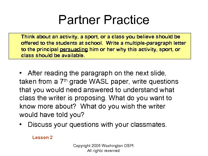 Partner Practice Think about an activity, a sport, or a class you believe should