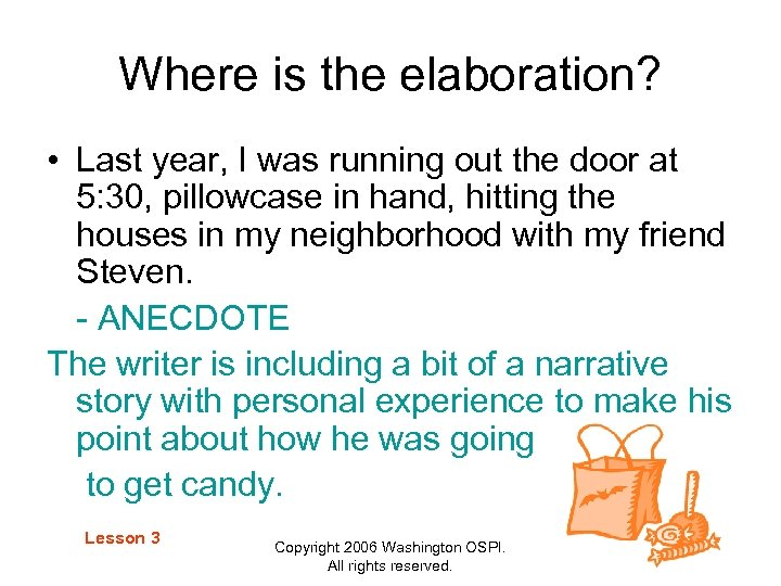 Where is the elaboration? • Last year, I was running out the door at