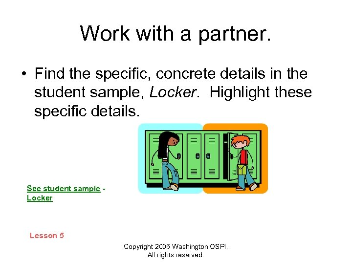 Work with a partner. • Find the specific, concrete details in the student sample,