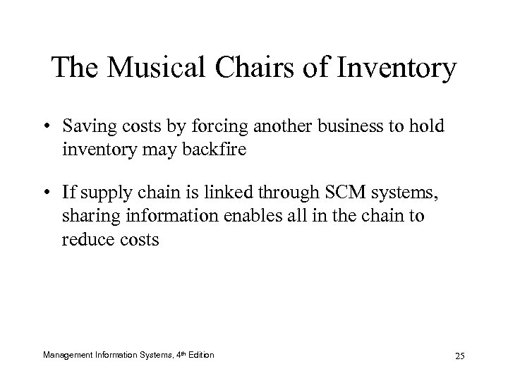 The Musical Chairs of Inventory • Saving costs by forcing another business to hold