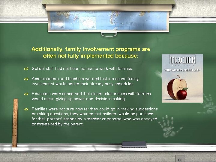 Additionally, family involvement programs are often not fully implemented because: / School staff had